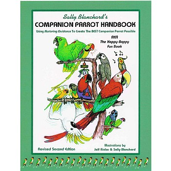 The Companion Parrot Handbook (2nd Edition) Sally Blanchard