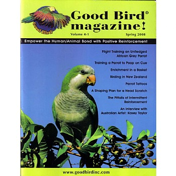 Good Bird Magazine - Volume 4 Issue 1 - Spring 2008