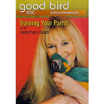 Good Bird Good Bird DVD 2 - Training Your Parrot