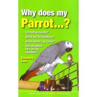 Why Does My Parrot...? Paperback Edition