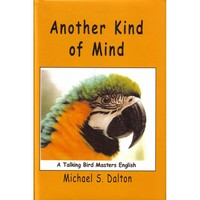 Another Kind of Mind - Guide to Parrot Communication