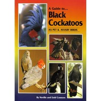 A Guide to Black Cockatoos - Softback