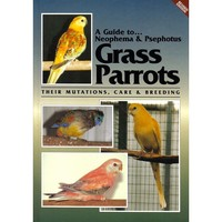 A Guide to Grass Parrots - Softback