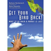Get Your Bird Back DVD - Barbara Heidenreich