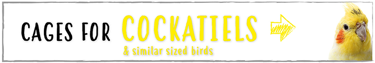 Cages for Cockatiels